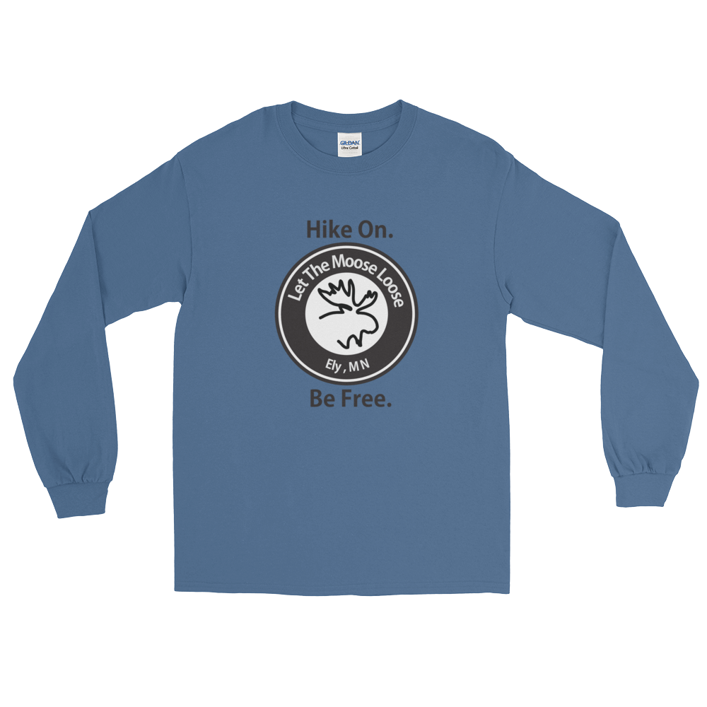Hike On. Be Free. Long Sleeve T-Shirt with Moose Logo on front.
