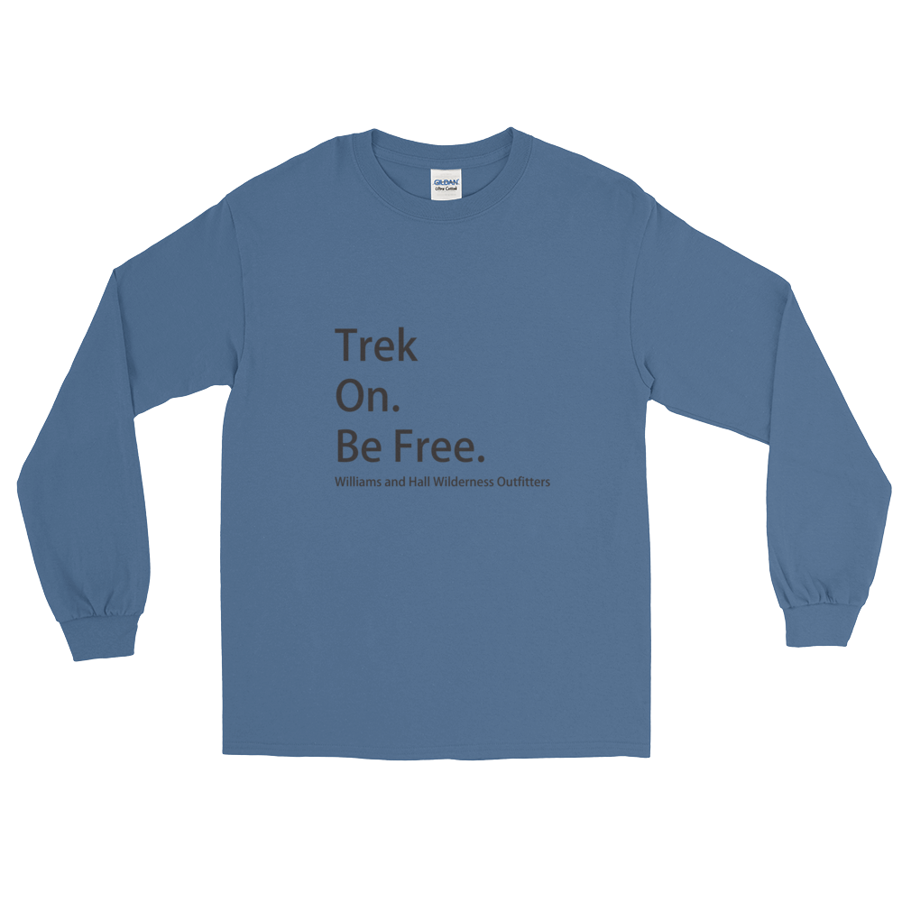 Trek On. Be Free. Long Sleeve T-Shirt with Williams and Hall banner on front and Moose Logo on back.