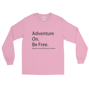 Adventure On. Be Free. Long Sleeve T-Shirt with Williams and Hall banner on front and Moose Logo on back.