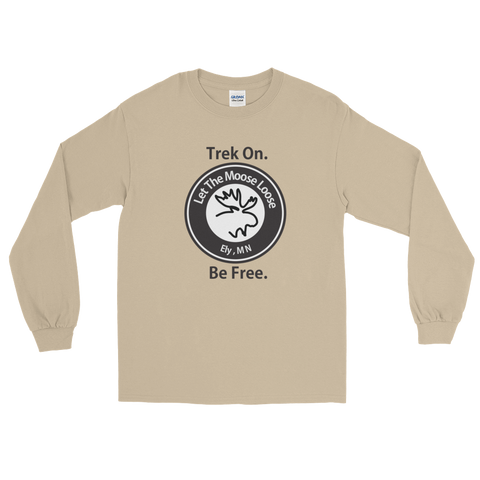 Trek On. Be Free. Long Sleeve T-Shirt with Moose Logo on front.