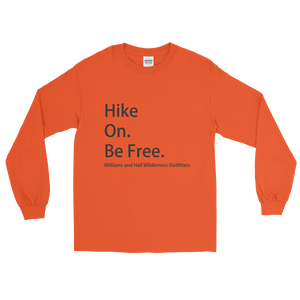 Hike On. Be Free. Long Sleeve T-Shirt with Williams and Hall banner on front and Moose Logo on back.