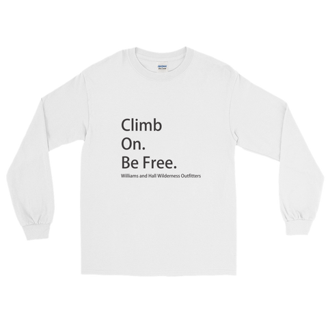 Climb On. Be Free. Long Sleeve T-Shirt with Williams and Hall banner on the front and Moose Logo on the back.