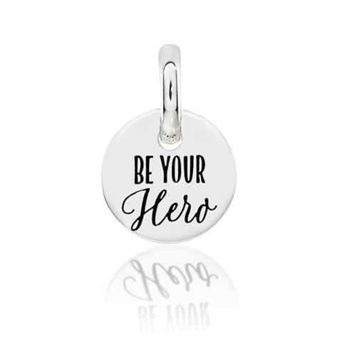 Be Your Hero Sterling Silver Disc