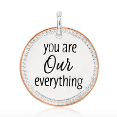 You Are Our Everything