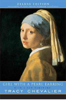 The Girl with a Pearl Earring, by Tracy Chevalier