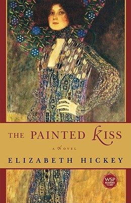 The Painted Kiss, by Elizabeth Hickey
