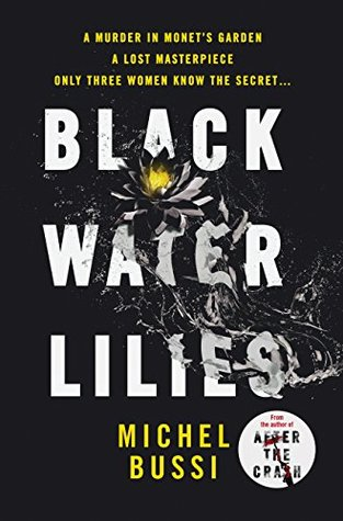 Black Water Lilies, by Michel Bussi (2016)