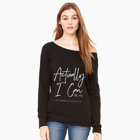 Actually I Can Women's Sweatshirt