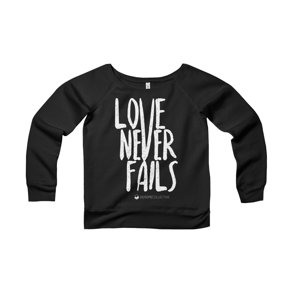 Love Never Fails Women's Sweatshirt