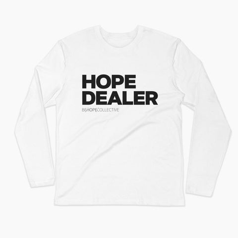 Hope Dealer - Long Sleeve