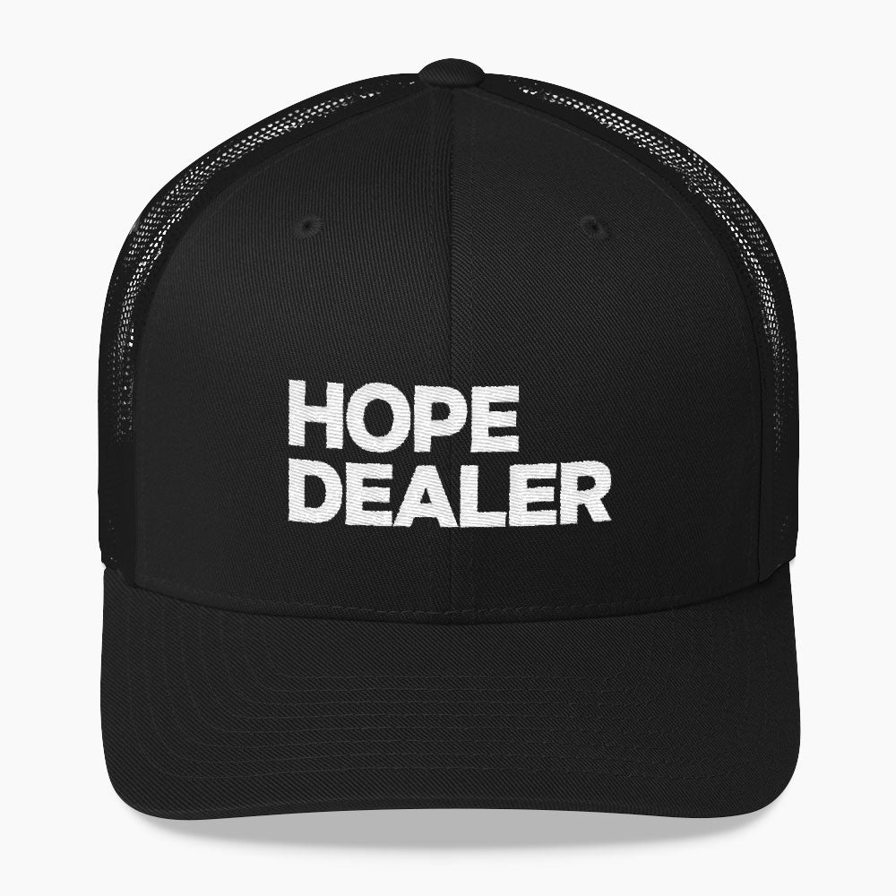 Hope Dealer - Trucker Hat