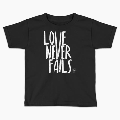 Love Never Fails Kids T-Shirt