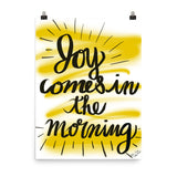 Joy Comes In The Morning Poster