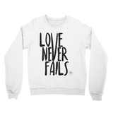 Love Never Fails Unisex California Fleece Raglan Sweater