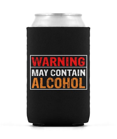 Warning May Contain Alcohol Can Sleeve