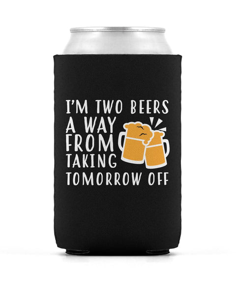 Two Beers Away Can Sleeve