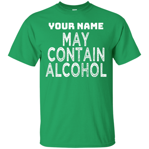 Custom May Contain Alcohol St Patricks