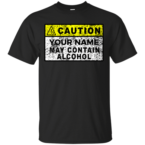 Caution May Contain Alcohol