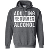 Adulting Requires Alcohol