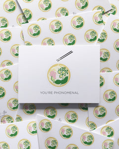 *New* You're PHOnomenal Notecard
