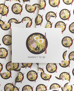 Ramen't To Be Notecard
