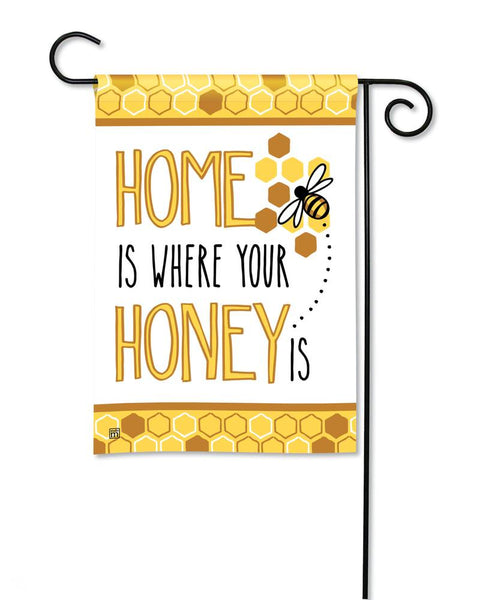 Home is Where Your Honey Is Garden Flag