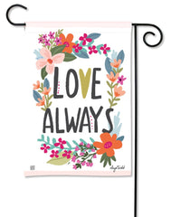 Love Always Garden Flag