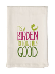It's a Birden Towel