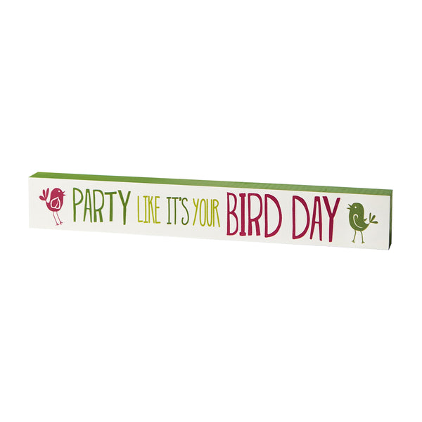 Bird Day Skinny Sign
