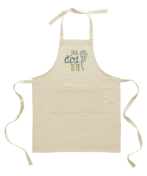 Talk Dirt to Me Apron