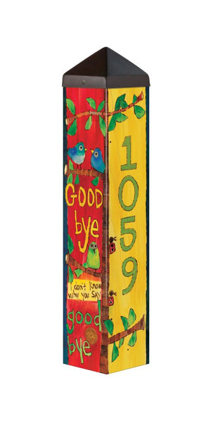 Custom Hello Goodbye 2' Address Pole