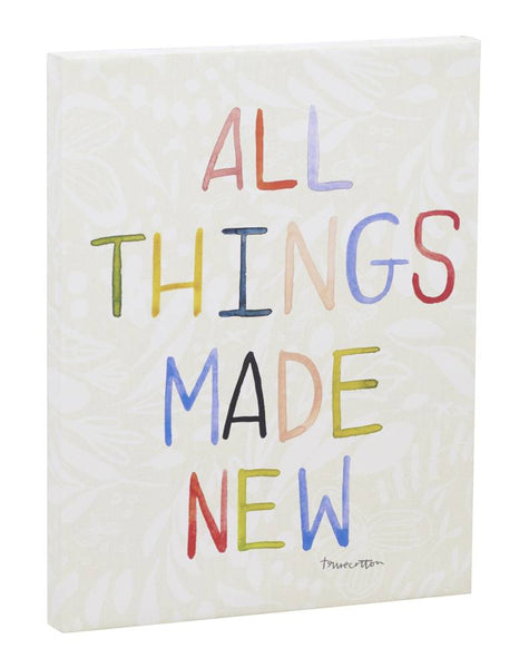 All Things Made New Canvas Wall Art