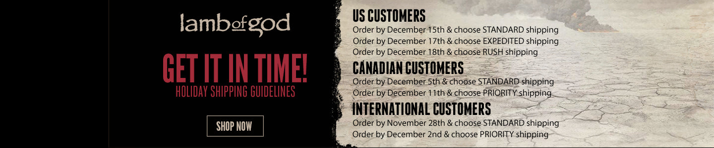 Shipping Deadlines for Lamb of God Store