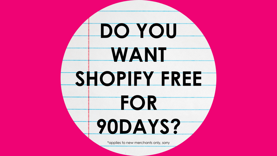 Shopify Free For 90 Days!!! Yes, really!