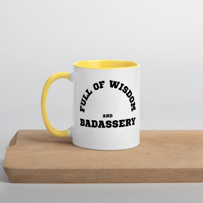Full of Wisdom and Badassery Mug with Color Inside