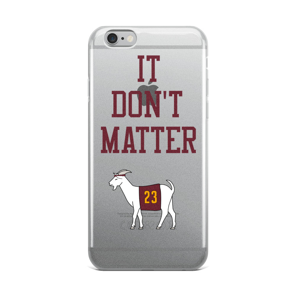 It Don't Matter iPhone Case