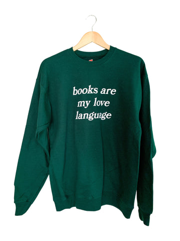 My Love Language Sweatshirt in Forest Green