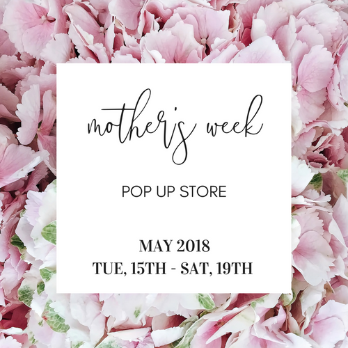 Mother's Week Pop Up 2018