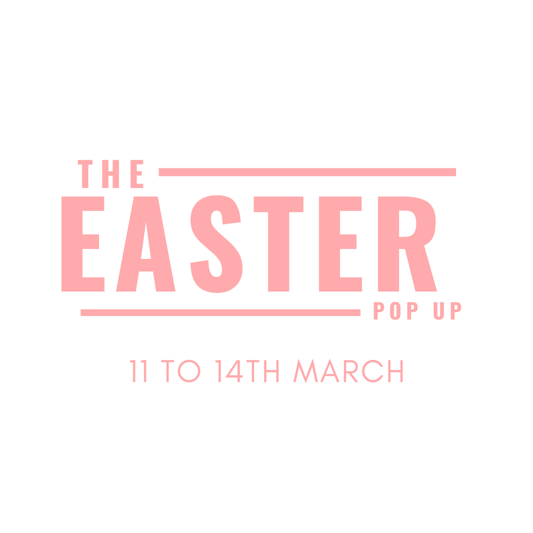 EASTER POP UP STORE