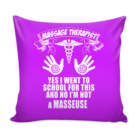 Massage Therapist, NOT Masseuse! Throw Pillow Cover