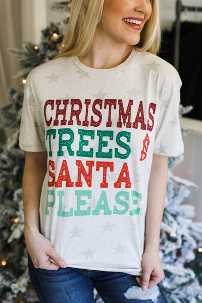 Christmas Trees Santa Please Tee