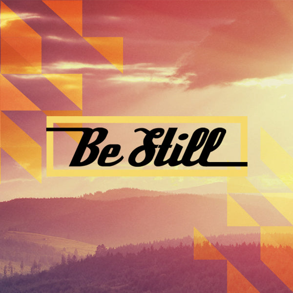 Be Still (11 Oct 2015), MP3, English