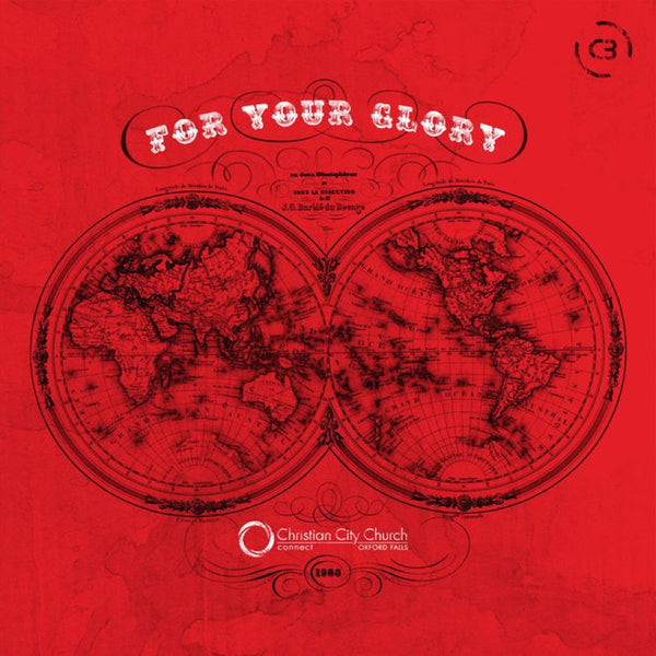 For Your Glory, C3 Church, 1CD, English