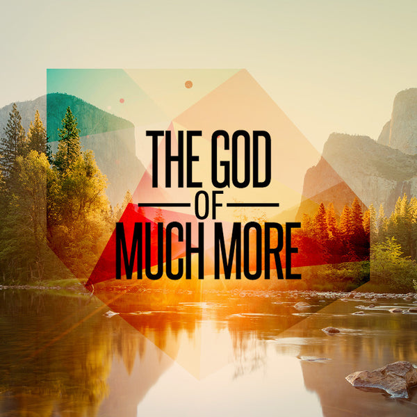 20150712 The God of Much More, MP3, English