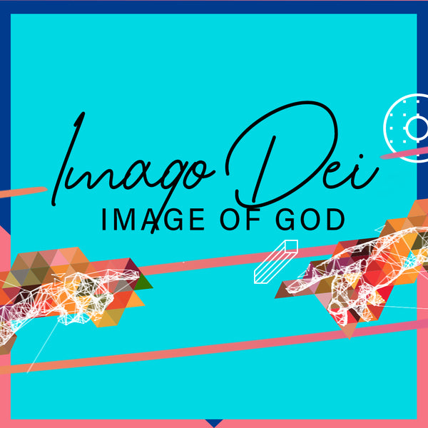 20190512 Imago Dei - Image of God  , MP3, English