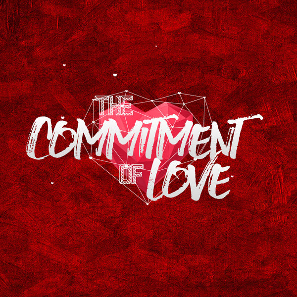 The Commitment of Love (13 Feb 2016), MP3, English