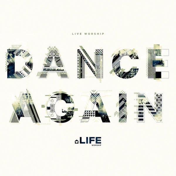 Dance Again, LIFE Worship, 1CD, English