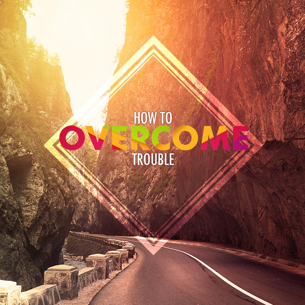 20141122 How To Overcome Trouble, MP3, English