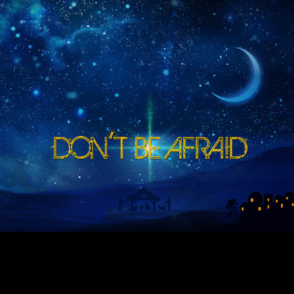 Don't Be Afraid (21 Dec 2014), MP3, English/Chinese