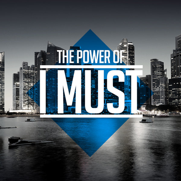 "20150328 The Power Of ""I Must"", MP3, English"